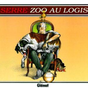 Zoo au Logis – Claude Serre – Éditions Glénat – D.L. Mai 1992 – Achevé d'imprimer : Octobre 1999 –