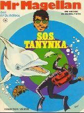 Mr Magellan – Une Histoire du Journal Tintin – S.O.S. Yanynka Géri – A.P. Duchâteau – Collection Vedette – Dargaud – D.L. 1er Trimestre 1975 – Brochée –