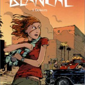 Blanche Tome 1 : Donuts – Guillaume Francart & Corine Jamar – Casterman 2002 – D.L. Mai 2002 –