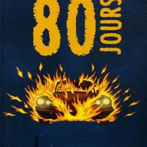 80 jours – Vadot & Guéret – Casterman 2006 – D.L. Mai 2006 –