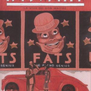 Fats Waller Tome 1 : La voix de son maître – Igor & Sampayo – Collection «Un Monde» – Casterman 2004 – D.L. Janvier 2004 –
