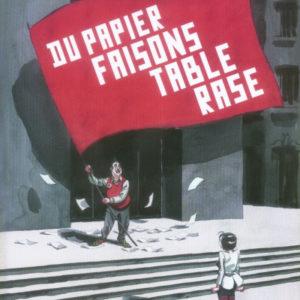 Du papier faisons table rase – Chauzy & Jonquet – Casterman 2006 – D.L. Août 2006 –