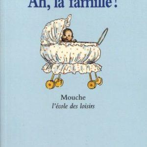 Ah, la famille ! Moka – Animax – illustrations de Mette Ivers – L'école des Loisirs – D.L. Janvier 2000 –
