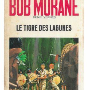 Bob Morane : Le tigre des lagunes – Henri Vernes – Pocket Marabout – 1969 –