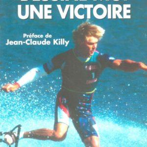 Dessine-moi une victoire – Patrice Martin – Préface de Jean-Claude Killy – Éditions Le Cherche Midi – 2004 –