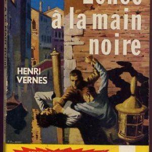 Une aventure de Bob Morane : Échec à la main noire – Henri Vernes – Marabout Junior – 1957 –
