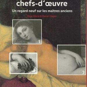 Les dessous des chefs-d'oeuvre Tome 1 & 2 – Un regard neuf sur les maîtres anciens – Rose-Marie & Rainer Hagen – Taschen – 1995 –