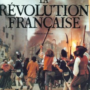 La révolution française – Préface de Jean tulard – Larousse – 1989 –