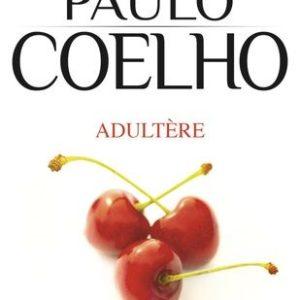 Adultère – Paulo Coelho – J'ai Lu Poche – Avril 2015 –
