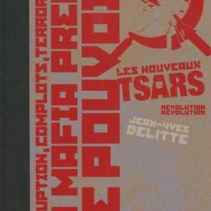 Les Nouveaux Tsars Tome 4 : Révolution Révolution – Tirage de Tête Numéroté 136/999 – Éditions Glénat – D.L. Avril 2007 –