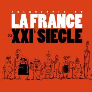 Coloscopie de la France du XXIème siècle – Lefred-Thouron – Éditions Dargaud 2009 –