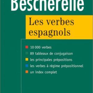 Bescherelle : Les verbes espagnols – Hatier –