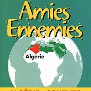 Amies Ennemies – Algérie – Martine Romano – Collections «Les Petits Rebelles» – Michalon Jeunesse – Décembre 2005 –