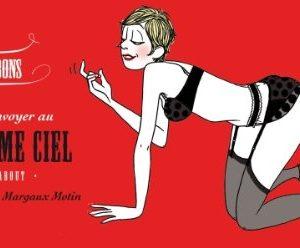24 bons pour l'envoyer au septième ciel – Illustrations de Margaux Motin – Marabout – 2010 –