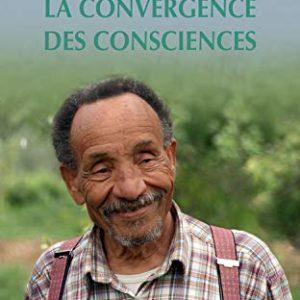 La convergence des consciences – Pierre Rabhi – Poche Babel essai – 2017 –