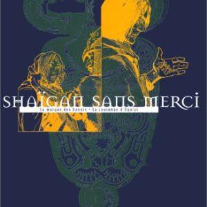Thorgal : Shaïgan Sans Merci – La Marque des bannis – la couronne d'Ogotaï – TIRAGE DE TÊTE numéroté et signé n° 803/1200 – Jean Van Hamme & Rosinski – Éditions Le Lombard – 1996 –