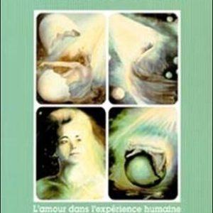 Guide d'utilisation des cartes de la Révélation Intérieure – L'amour dans l'expérience humaine- Annette Gauthier & André Tanguay – Éditions Annette Gauthier – 2000 –